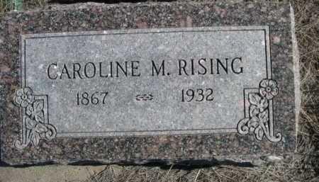 RISING, CAROLINE M. - Dawes County, Nebraska | CAROLINE M. RISING - Nebraska Gravestone Photos