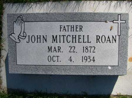 ROAN, JOHN MITCHELL - Dawes County, Nebraska   JOHN MITCHELL ROAN - Nebraska Gravestone Photos