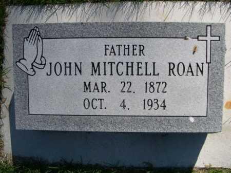 ROAN, JOHN MITCHELL - Dawes County, Nebraska | JOHN MITCHELL ROAN - Nebraska Gravestone Photos