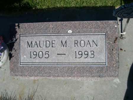 ROAN, MAUDE M. - Dawes County, Nebraska   MAUDE M. ROAN - Nebraska Gravestone Photos