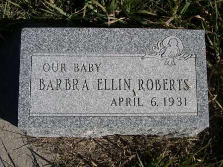 ROBERTS, BARBRA ELLIN - Dawes County, Nebraska   BARBRA ELLIN ROBERTS - Nebraska Gravestone Photos