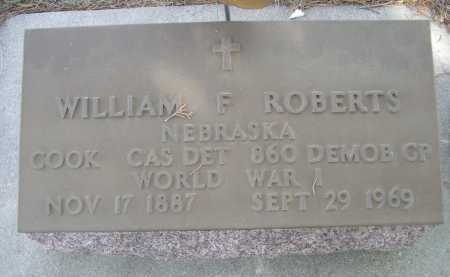 ROBERTS, WILLIAM F. - Dawes County, Nebraska | WILLIAM F. ROBERTS - Nebraska Gravestone Photos