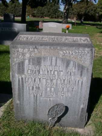 ROSENBAUM, EMANUEL M. - Dawes County, Nebraska | EMANUEL M. ROSENBAUM - Nebraska Gravestone Photos