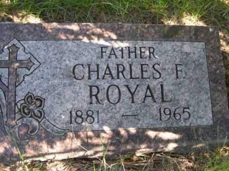 ROYAL, CHARLES F. - Dawes County, Nebraska | CHARLES F. ROYAL - Nebraska Gravestone Photos