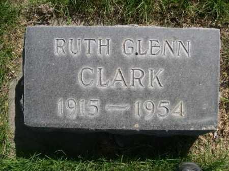 CLARK, RUTH GLENN - Dawes County, Nebraska | RUTH GLENN CLARK - Nebraska Gravestone Photos