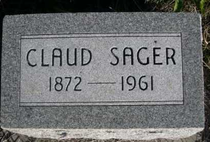 SAGER, CLAUD - Dawes County, Nebraska | CLAUD SAGER - Nebraska Gravestone Photos