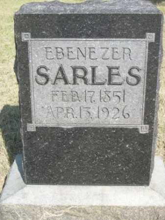 SARLES, EBENEZER - Dawes County, Nebraska | EBENEZER SARLES - Nebraska Gravestone Photos