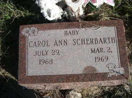 SCHERBARTH, CAROL ANN - Dawes County, Nebraska | CAROL ANN SCHERBARTH - Nebraska Gravestone Photos