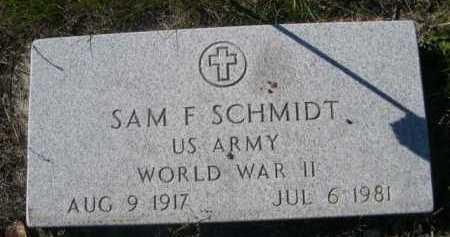 SCHMIDT, SAM F. - Dawes County, Nebraska | SAM F. SCHMIDT - Nebraska Gravestone Photos
