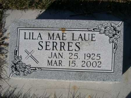 SERRES, LILA MAE LAUE - Dawes County, Nebraska   LILA MAE LAUE SERRES - Nebraska Gravestone Photos