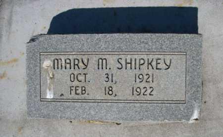 SHIPKEY, MARY M. - Dawes County, Nebraska | MARY M. SHIPKEY - Nebraska Gravestone Photos