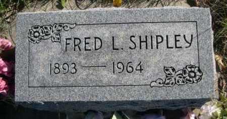 SHIPLEY, FRED L. - Dawes County, Nebraska | FRED L. SHIPLEY - Nebraska Gravestone Photos