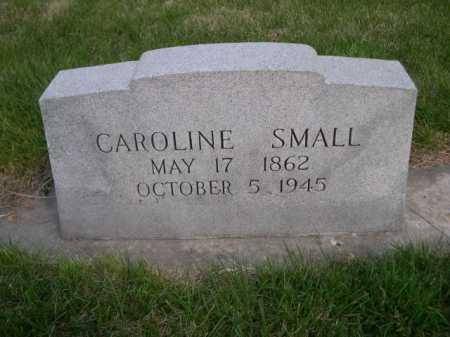 SMALL, CAROLINE - Dawes County, Nebraska   CAROLINE SMALL - Nebraska Gravestone Photos