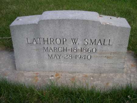 SMALL, LATHROP W. - Dawes County, Nebraska   LATHROP W. SMALL - Nebraska Gravestone Photos
