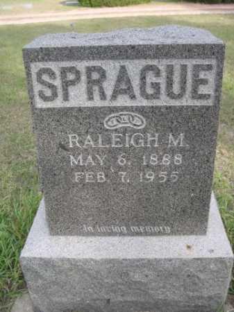 SPRAGUE, RALEIGH M. - Dawes County, Nebraska | RALEIGH M. SPRAGUE - Nebraska Gravestone Photos