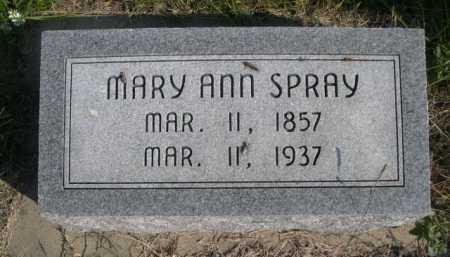 SPRAY, MARY ANN - Dawes County, Nebraska   MARY ANN SPRAY - Nebraska Gravestone Photos