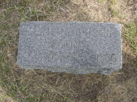 STONE, MATILDA DUERR - Dawes County, Nebraska | MATILDA DUERR STONE - Nebraska Gravestone Photos