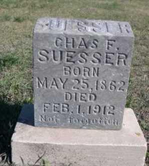SUESSER, CHAS. F. - Dawes County, Nebraska | CHAS. F. SUESSER - Nebraska Gravestone Photos
