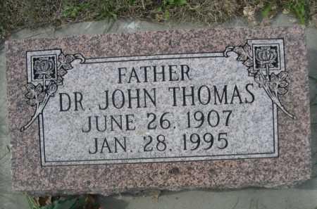 THOMAS, DR. JOHN - Dawes County, Nebraska | DR. JOHN THOMAS - Nebraska Gravestone Photos