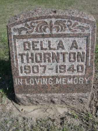 THORNTON, DELLA A. - Dawes County, Nebraska | DELLA A. THORNTON - Nebraska Gravestone Photos
