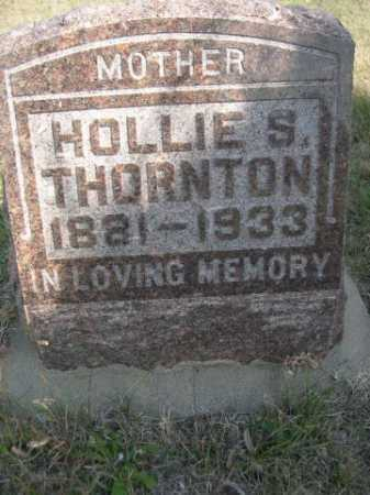 THORNTON, HOLLIE S. - Dawes County, Nebraska | HOLLIE S. THORNTON - Nebraska Gravestone Photos