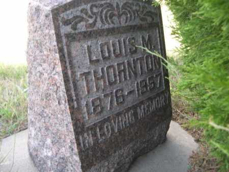 THORNTON, LOUIS M. - Dawes County, Nebraska | LOUIS M. THORNTON - Nebraska Gravestone Photos