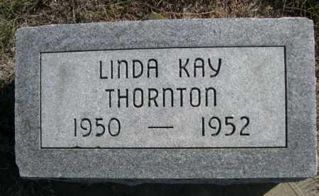 THORNTON, LINDA KAY - Dawes County, Nebraska | LINDA KAY THORNTON - Nebraska Gravestone Photos