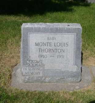 THORNTON, MONTE LOUIS - Dawes County, Nebraska   MONTE LOUIS THORNTON - Nebraska Gravestone Photos