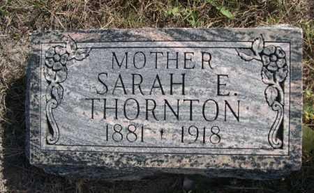 THORNTON, SARAH E. - Dawes County, Nebraska | SARAH E. THORNTON - Nebraska Gravestone Photos