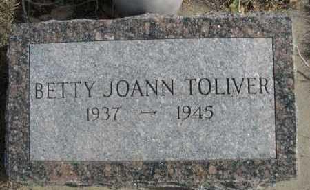 TOLIVER, BETTY JOANN - Dawes County, Nebraska | BETTY JOANN TOLIVER - Nebraska Gravestone Photos