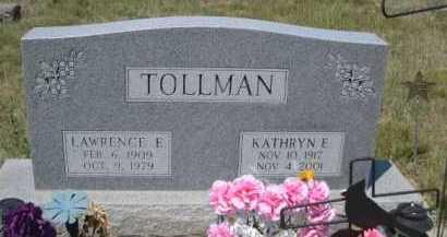 TOLLMAN, KATHRYN E. - Dawes County, Nebraska | KATHRYN E. TOLLMAN - Nebraska Gravestone Photos