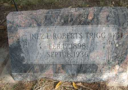ROBERTS TRIGG, INEZ L. - Dawes County, Nebraska | INEZ L. ROBERTS TRIGG - Nebraska Gravestone Photos
