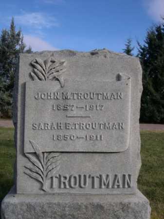 TROUTMAN, SARAH E. - Dawes County, Nebraska | SARAH E. TROUTMAN - Nebraska Gravestone Photos