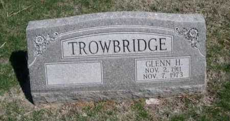 TROWBRIDGE, GLENN H. - Dawes County, Nebraska | GLENN H. TROWBRIDGE - Nebraska Gravestone Photos