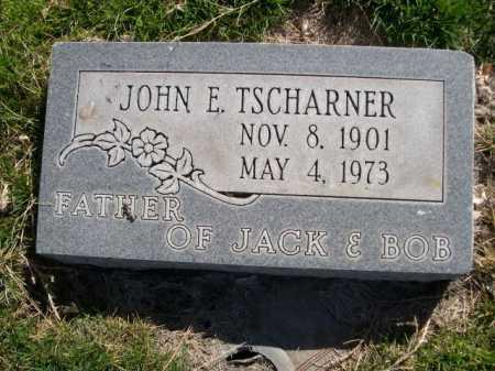 TSCHARNER, JOHN E. - Dawes County, Nebraska   JOHN E. TSCHARNER - Nebraska Gravestone Photos