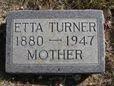 TURNER, ETTA - Dawes County, Nebraska | ETTA TURNER - Nebraska Gravestone Photos