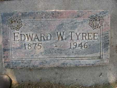 TYREE, EDWARD W. - Dawes County, Nebraska | EDWARD W. TYREE - Nebraska Gravestone Photos