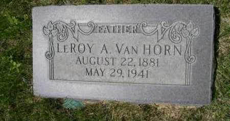 VAN HORN, LEROY A. - Dawes County, Nebraska   LEROY A. VAN HORN - Nebraska Gravestone Photos