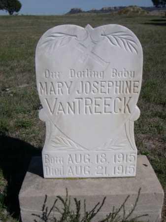 VAN TREECK, MARY JOSEPHINE - Dawes County, Nebraska | MARY JOSEPHINE VAN TREECK - Nebraska Gravestone Photos