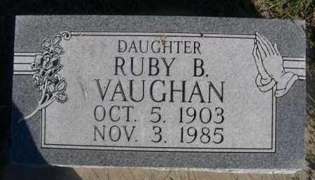 VAUGHAN, RUBY B. - Dawes County, Nebraska | RUBY B. VAUGHAN - Nebraska Gravestone Photos