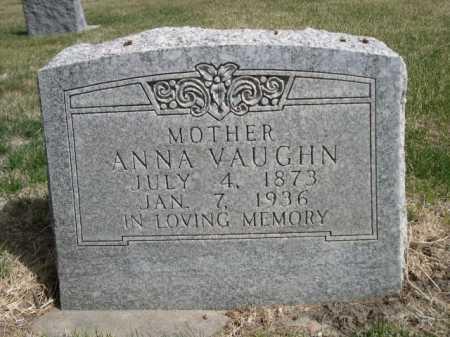 VAUGHN, ANNA - Dawes County, Nebraska | ANNA VAUGHN - Nebraska Gravestone Photos