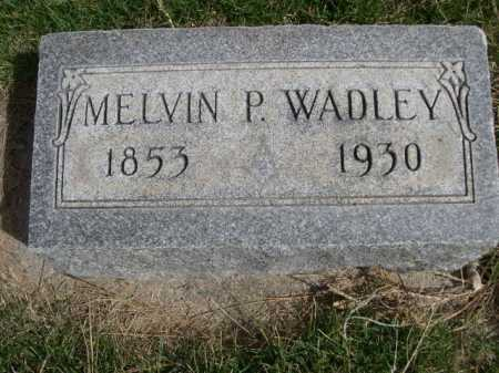 WADLEY, MELVIN P. - Dawes County, Nebraska | MELVIN P. WADLEY - Nebraska Gravestone Photos