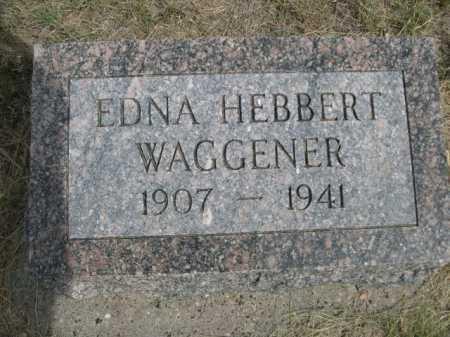 WAGGENER, EDNA HEBBERT - Dawes County, Nebraska | EDNA HEBBERT WAGGENER - Nebraska Gravestone Photos