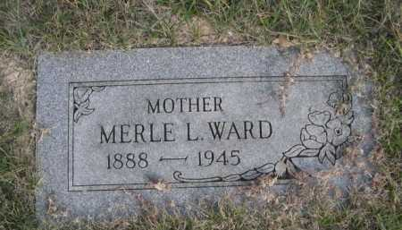 WARD, MERLE L. - Dawes County, Nebraska | MERLE L. WARD - Nebraska Gravestone Photos