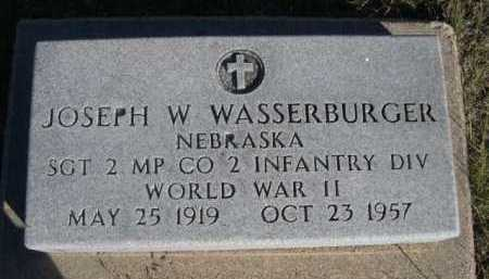 WASSERBURGER, JOSEPH W. - Dawes County, Nebraska | JOSEPH W. WASSERBURGER - Nebraska Gravestone Photos