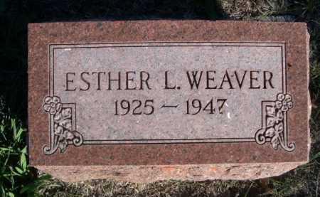 WEAVER, ESTHER L. - Dawes County, Nebraska | ESTHER L. WEAVER - Nebraska Gravestone Photos