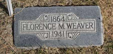 WEAVER, FLORENCE M. - Dawes County, Nebraska   FLORENCE M. WEAVER - Nebraska Gravestone Photos