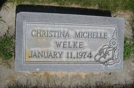 WELKE, CHRISTINA MICHELLE - Dawes County, Nebraska | CHRISTINA MICHELLE WELKE - Nebraska Gravestone Photos