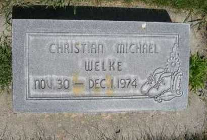 WELKE, CHRISTIAN MICHAEL - Dawes County, Nebraska | CHRISTIAN MICHAEL WELKE - Nebraska Gravestone Photos