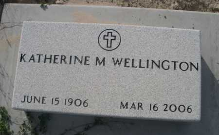 WELLINGTON, KATHERINE M. - Dawes County, Nebraska   KATHERINE M. WELLINGTON - Nebraska Gravestone Photos